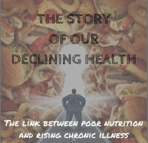 Story of Our Declining Health